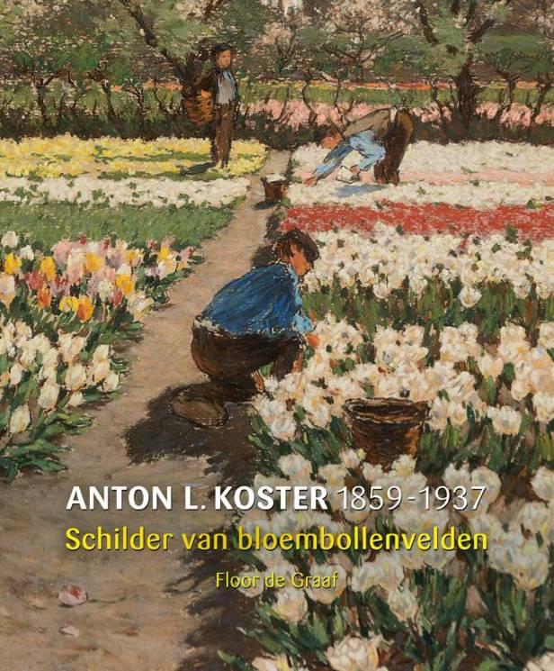anton-l-koster-1859-1937-schilder-van-bloembollenv1